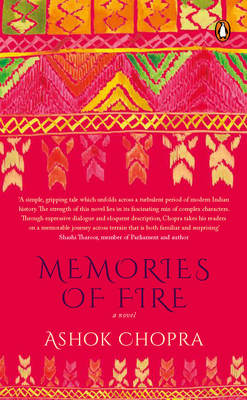 Memories of Fire Ashok Chopra